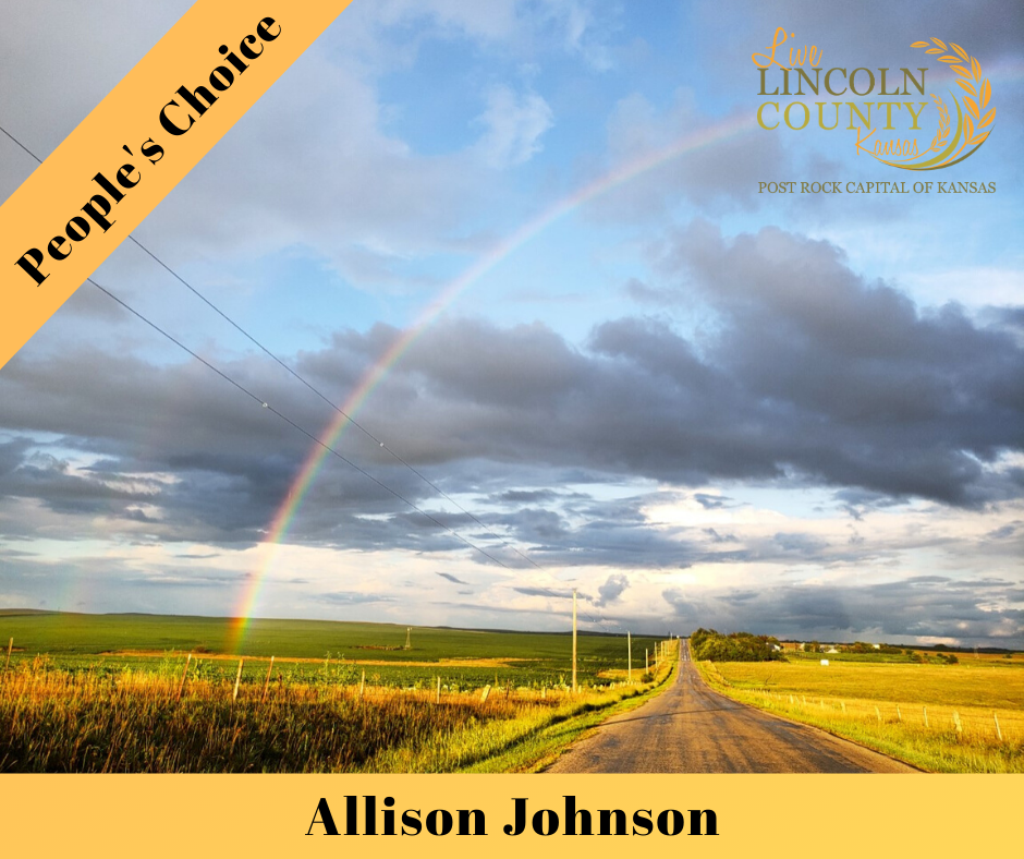 The winner of the People's Choice category of the 2019 #LiveLincolnCounty Photo Contest was Allison Johnson, with a photo of a rainbow over a blacktop road in Lincoln County, Kansas.